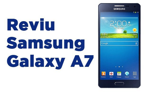 reviu samsung galaxy a7